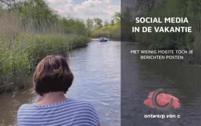 Social media inplannen tijdens vakantie
